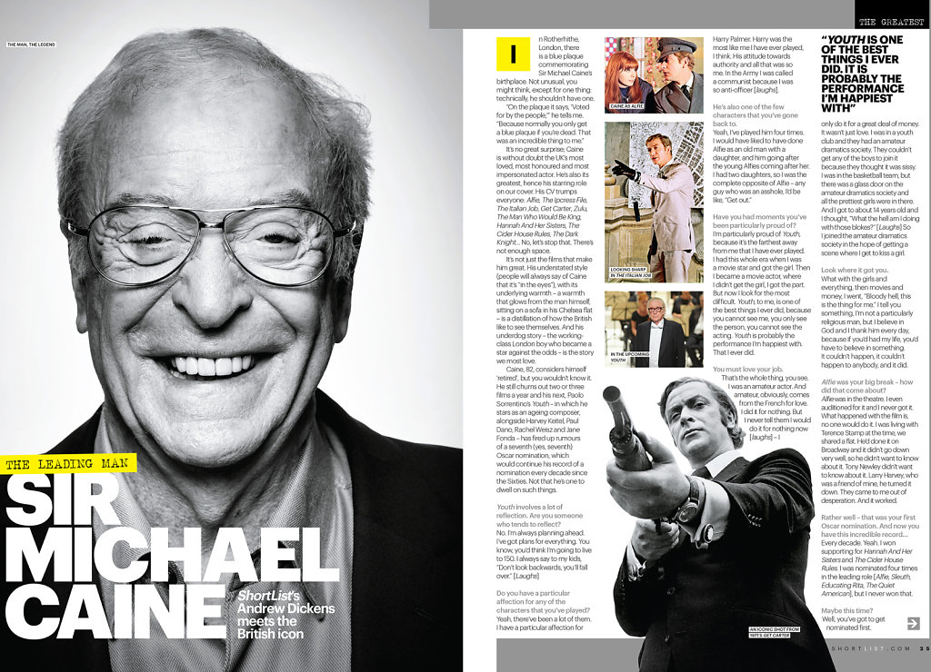 Sir Michael Caine for Shortlists 'The Greatest'.